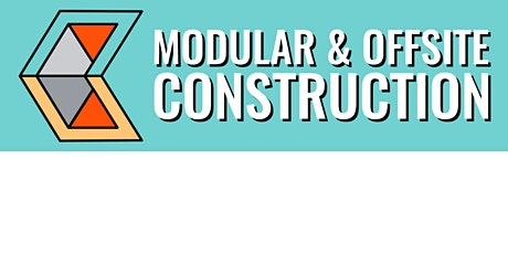 Modular & Offsite Construction tickets
