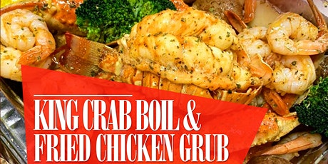 King Crab Boil & Fried Chicken Grub tickets