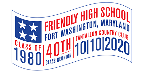 Friendly HS Class of 80  40th REUNION tickets