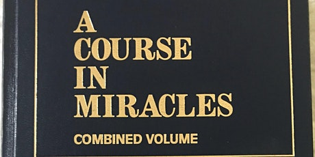 A Course in Miracles Study Group Mondays 6:30 pm ET on Zoom tickets
