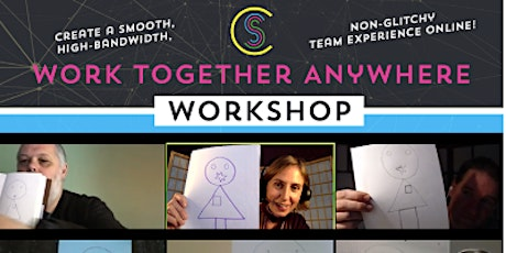 Work Together Anywhere Workshop tickets
