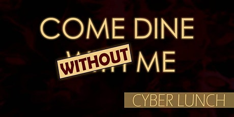Come Dine With(out) Me tickets
