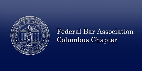 August 7, 2020 Southern District of Ohio Federal Practice Seminar (See Below for Covid-19 Update) tickets