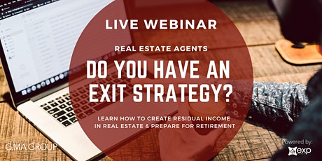 LIVE WEBINAR: Create an Exit Strategy and Start Building YOUR Real Estate Team tickets