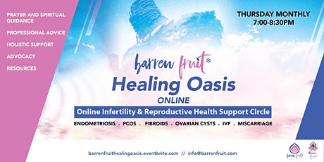 Healing  Oasis - Online Infertility Monthly Support Circle tickets