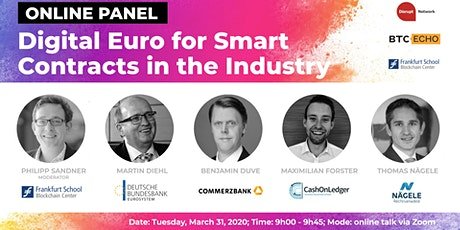 """Online Panel Discussion: """"Digital Euro for Smart Contracts in the Industry"""" tickets"""