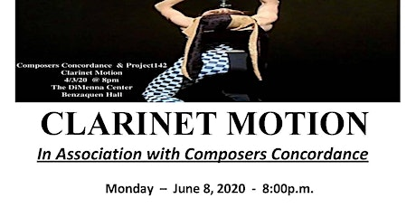 Clarinet Motion Composers Concordance *postponed* Project 142 tickets