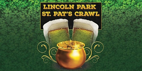 CANCELLED - Lincoln Park St. Pat's Crawl on March 13, 2021 tickets