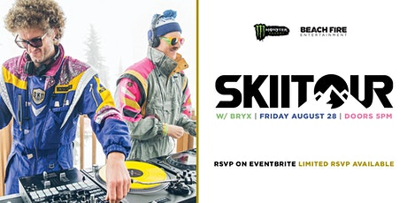 SkiiTour w/ Bryx tickets
