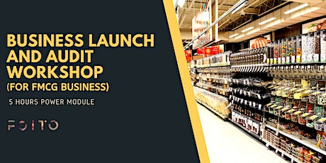 Online Business Launch and Audit Workshop (For FMCG Business) tickets