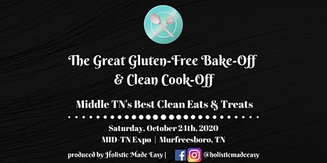 The Great Gluten-Free Bake-Off & Clean Cook-Off tickets