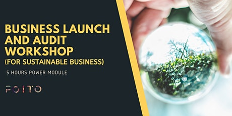 Online Business Launch and Audit Workshop (For Sustainable Business) tickets