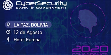 3° Congreso Cybersecurity Bank & Government- La Paz, Bolivia tickets