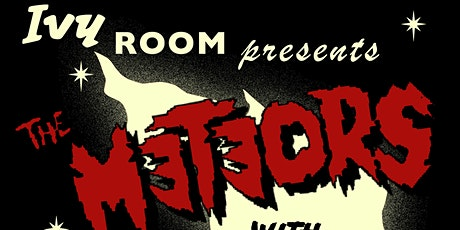 The Meteors, Hellbillys, Them Creatures tickets