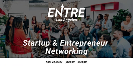 Startup & Entrepreneur Networking - Los Angeles tickets