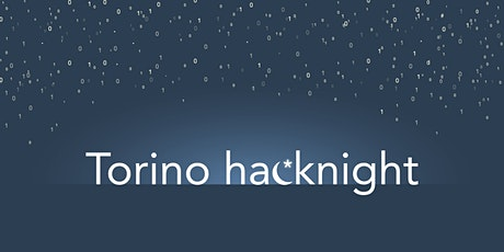 Torino Hacknight: COVID-19 biglietti