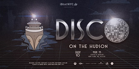 DISCO ON THE HUDSON w/ Special Guests - NYC Boat Party tickets