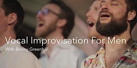 Vocal Improvisation for Men (Bristol) tickets