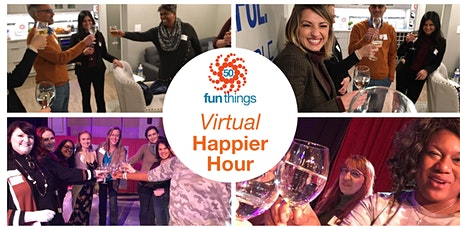 Happier Hour (online with 50 Fun Things) tickets