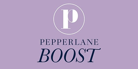 Pepperlane Boost: ONLINE Meeting (Led by Melissa Mueller-Douglas) tickets