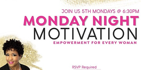 Monday Night Motivation tickets