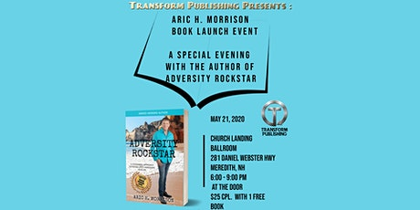 Aric H. Morrison   * Adversity Rockstar *    A  Book Launch Experience tickets