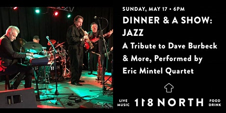 Tribute to Dave Brubeck & More Performed by Eric Mintel Quartet tickets