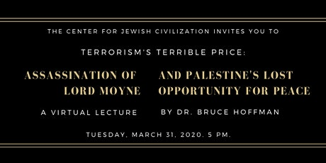Assassination of Lord Moyne and Palestine's Lost Opportunity for Peace tickets