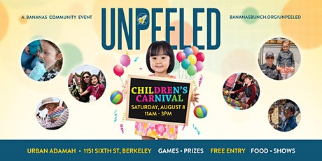 UNPEELED: A CHILDREN'S CARNIVAL tickets