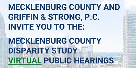 Mecklenburg County Disparity Study Virtual Public Hearings tickets