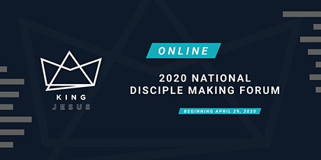 2020 Online National Disciple Making Forum  Tickets