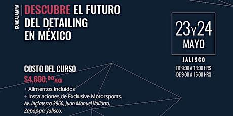 Descubre el FUTURO de la estética automotriz y detailing en México. boletos
