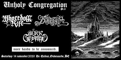 Unholy Congregation Pt. 3 billets