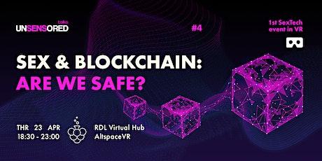 Sex & Blockchain: Are We Safe? tickets