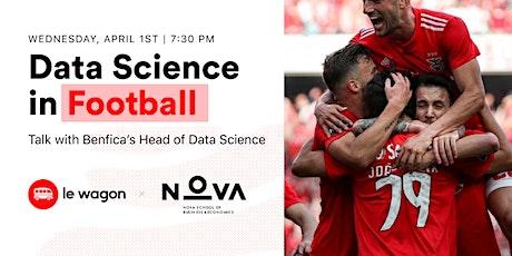 [Webinar] Data Science in Football w/ Benfica's Head Data Scientist bilhetes