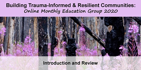 Building Trauma-Informed and Resilient Communities: Session 1 Introduction/Review tickets