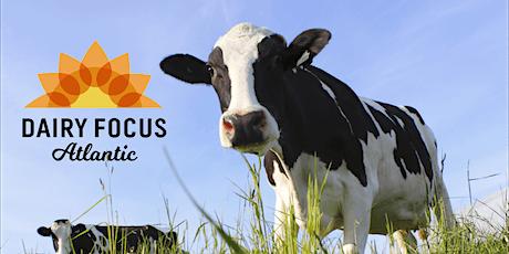 Dairy Focus Atlantic 2020 - New Dates! tickets