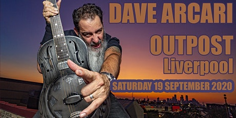 Dave Arcari live at Outpost, Liverpool tickets