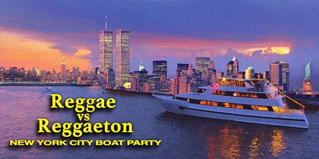Reggae vs Reggaeton Boat Party NYC Yacht Cruise: Saturday Night Dance Off tickets