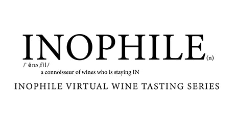 Inophile: Virutal Tastings for the Wine Lover Staying In tickets
