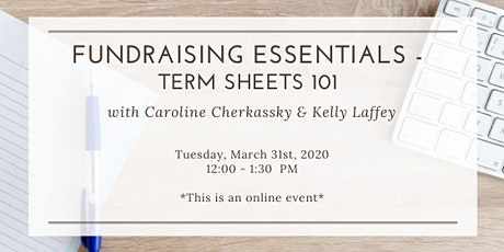 Preccelerator Workshop: Term Sheets w/ Caroline Cherkassky & Kelly Laffey tickets