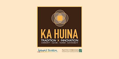 Ka Huina 2021 tickets