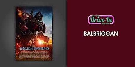 Balbriggan - Transformers Drive-in Movie tickets