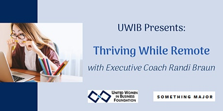 UWIB Presents: Thriving While Remote with Executive Coach Randi Braun tickets