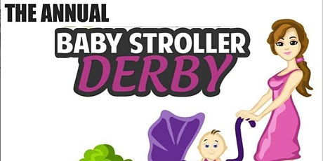The 3rd Annual Mother's Day Baby Stroller Derby tickets