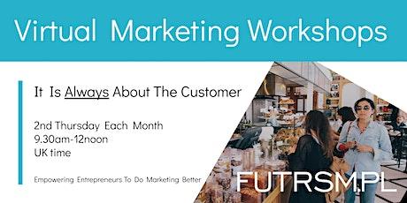 Customer Focus - Virtual Marketing Webinar - FUTRSMPL Canvas tickets