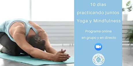 Programa 10 días Practicando Yoga + Mindfulness ONLINE entradas