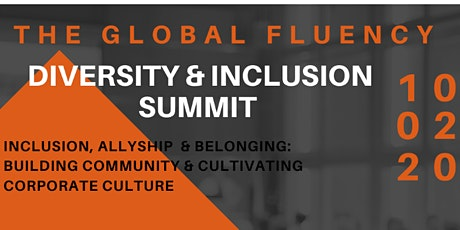 The 2020 Global Fluency Diversity and Inclusion Summit tickets