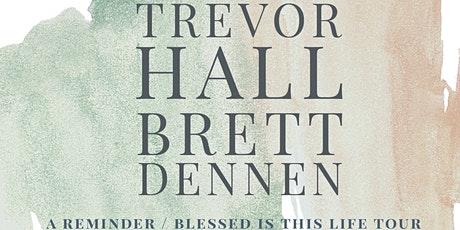 Trevor Hall & Brett Dennen tickets