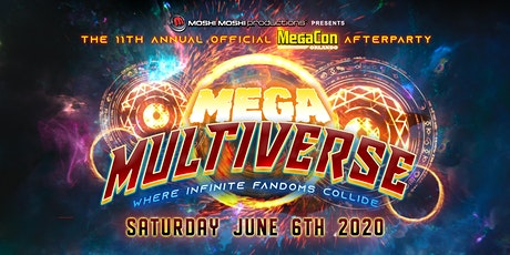 MegaCon Orlando 11th Annual Official Afterparty -Mega Multiverse- tickets